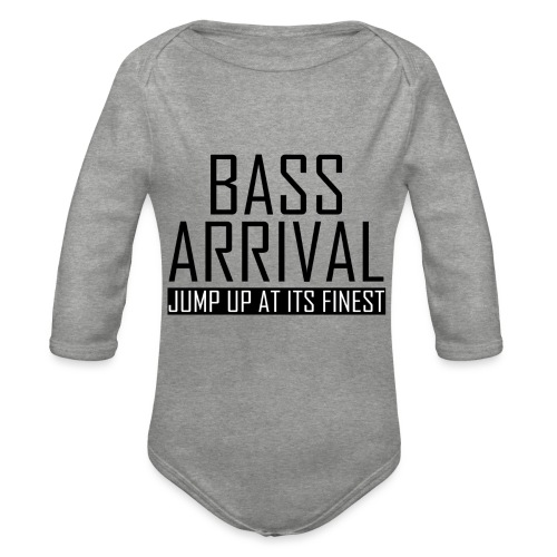 Bass Arrival - Jump Up at its Finest - Baby Bio-Langarm-Body