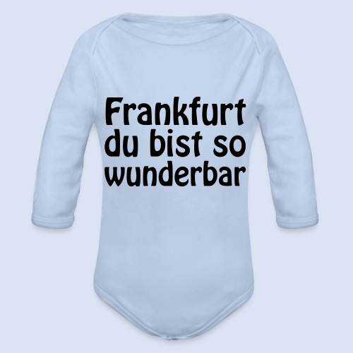 FRANKFURT Du bist so - Baby Bio-Langarm-Body