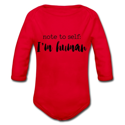 I'm HUMAN miscellaneous - Organic Longsleeve Baby Bodysuit