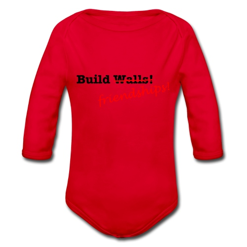 Build Friendships, not walls! - Organic Longsleeve Baby Bodysuit