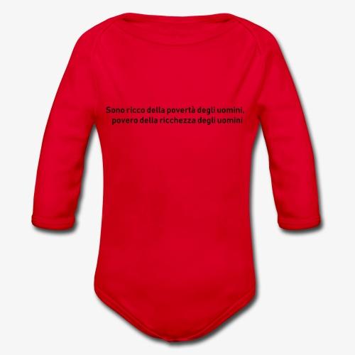 RICCHEZZA e POVERTA' - Body ecologico per neonato a manica lunga