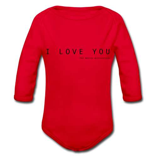 I Love You by The Nerved Corporation - Organic Longsleeve Baby Bodysuit