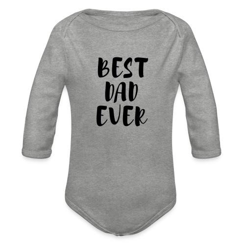 Best Dad Ever - Body ecologico per neonato a manica lunga