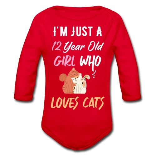 I'm just a 12 year old girl who loves cats - Body Bébé bio manches longues