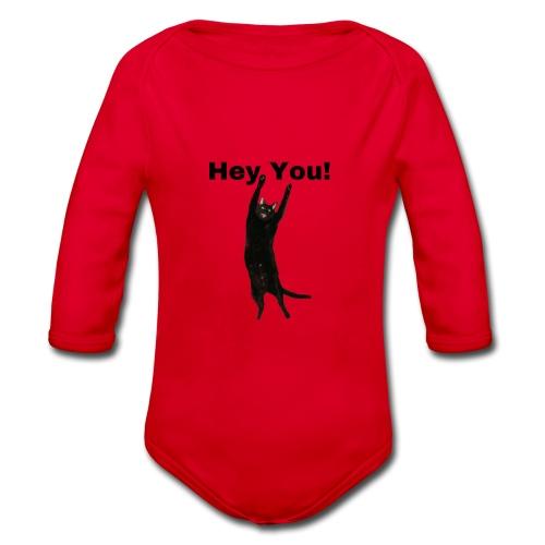 Hey you cat - Organic Longsleeve Baby Bodysuit