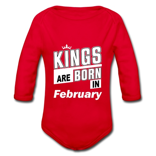 KINGS ARE BORN IN FEBRUARY - Baby Bio-Langarm-Body