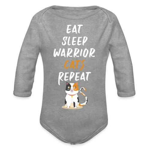Eat sleep warrior cats repeat - Body Bébé bio manches longues