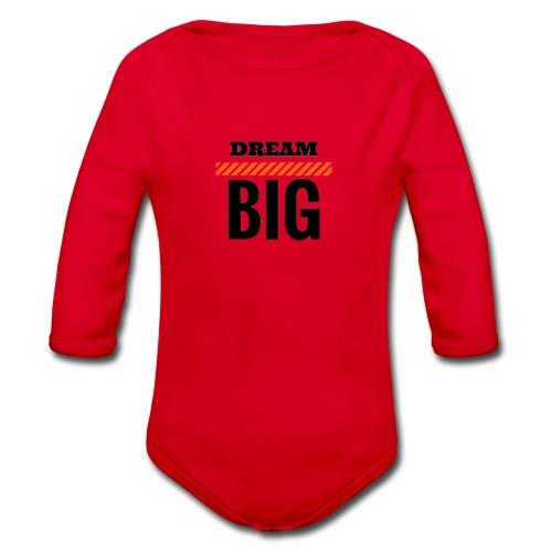 DREAM BIG - Baby Bio-Langarm-Body