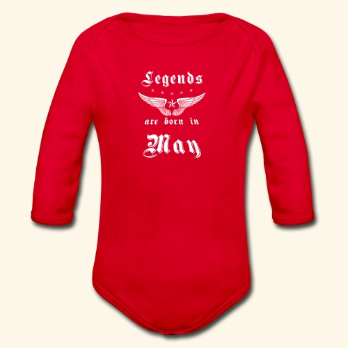 Legends are born in May - Baby Bio-Langarm-Body