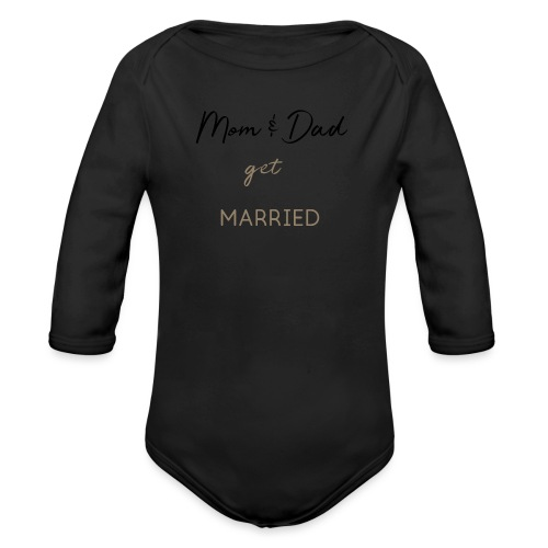 Mom and Dad get married - Baby Bio-Langarm-Body