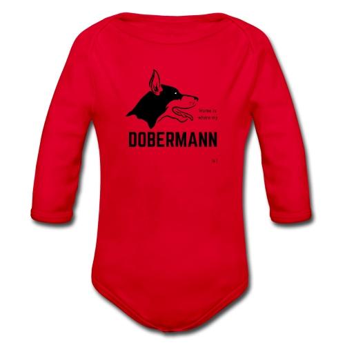 Home is where my Dobermann is ! - Baby Bio-Langarm-Body