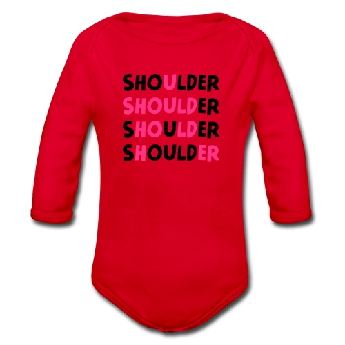 Shoulder (Spruch) - Baby Bio-Langarm-Body