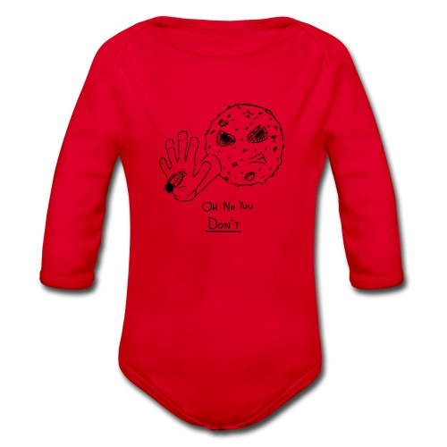 Oh No You Dont - Organic Longsleeve Baby Bodysuit