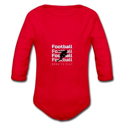 FOOTBALL BORN TO PLAY - Ekologiczne body niemowlęce z długim rękawem