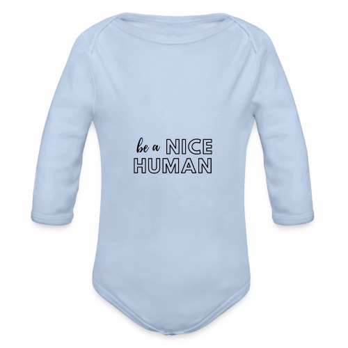 Be a Nice Human | monochrome black - Body ecologico per neonato a manica lunga