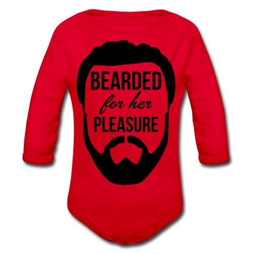 Bearded for her pleasure - Organic Longsleeve Baby Bodysuit