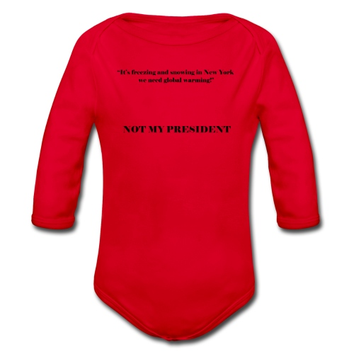 NotMyPresident_4 - Body ecologico per neonato a manica lunga