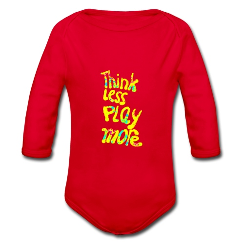 think less play more - Baby bio-rompertje met lange mouwen