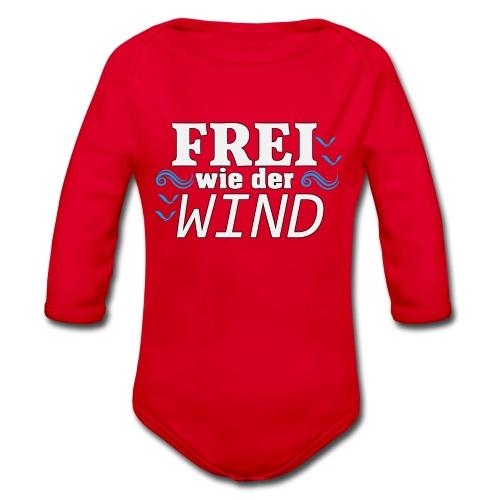 Frei Wie Der Wind - stehe zu Deiner Freiheit - Baby Bio-Langarm-Body