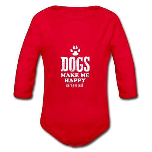 Hunde machen mich glücklich - Baby Bio-Langarm-Body