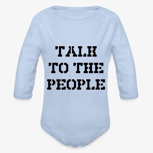 Talk to the people - schwarz - Baby Bio-Langarm-Body