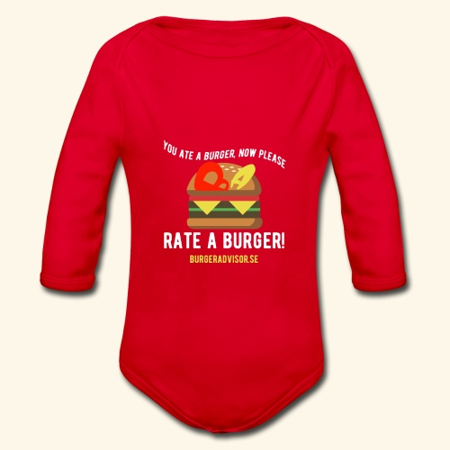 You ate a burger edition - Organic Longsleeve Baby Bodysuit