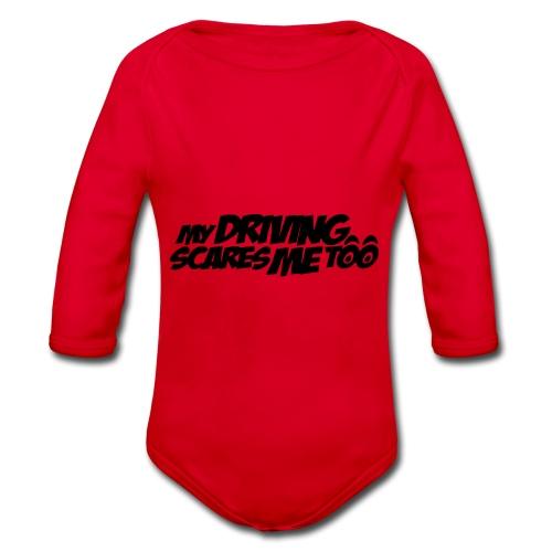 My Driving Scares Me Too Auto Motorrad - Baby Bio-Langarm-Body