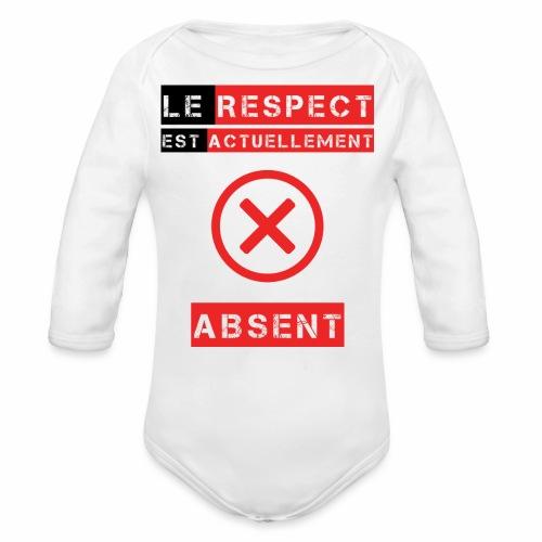 Le respect est actuellement absent - Body Bébé bio manches longues