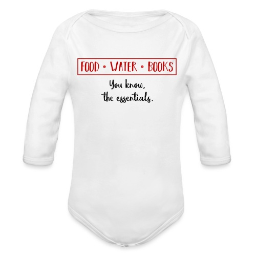 0263 Books, water and food - the essentials! - Organic Longsleeve Baby Bodysuit