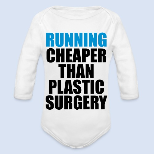 Running is cheaper than - Baby Bio-Langarm-Body