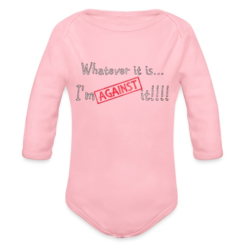 Against it - Organic Longsleeve Baby Bodysuit