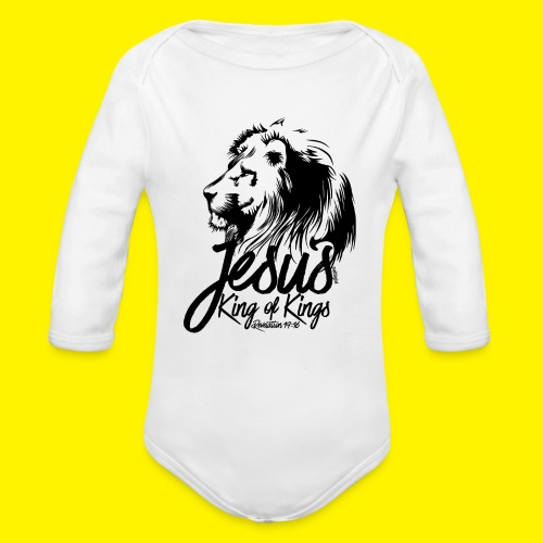JESUS - KING OF KINGS - Revelations 19:16 - LION - Organic Longsleeve Baby Bodysuit