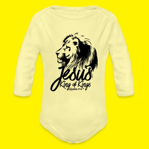 JESUS - KING OF KINGS - Revelations 19:16 - LION - Organic Longsleeve Baby Bodysuit