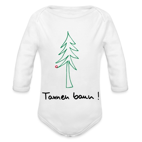 Tannen baun ! - Baby Bio-Langarm-Body