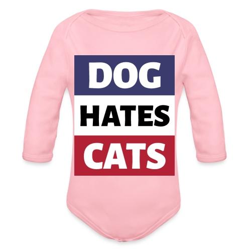Dog Hates Cats - Baby Bio-Langarm-Body