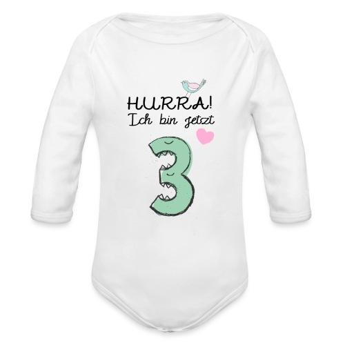 Hurra ich bin jetzt 3 / Geschenk zum 3. Geburtstag - Baby Bio-Langarm-Body