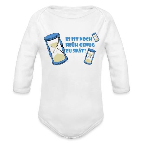 LEBE - bevor Dir die Zeit davon rennt - LEBE! - Baby Bio-Langarm-Body