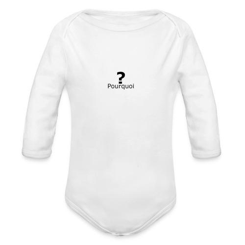 Pourquoi - Body bébé bio manches longues