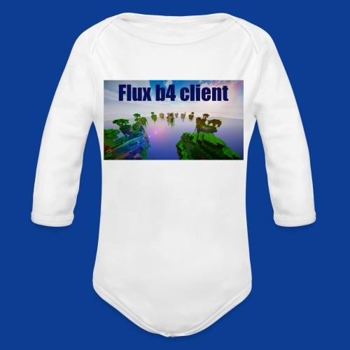 Flux b4 client Shirt - Organic Longsleeve Baby Bodysuit