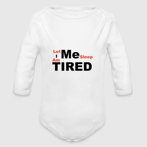 Let Me Sleep. - Baby bio-rompertje met lange mouwen