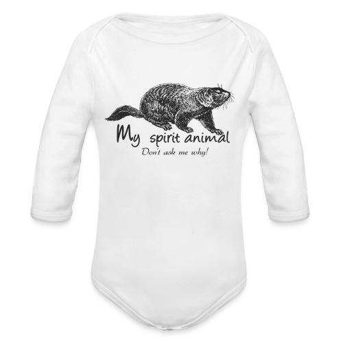 The marmot is my totem animal - Organic Longsleeve Baby Bodysuit