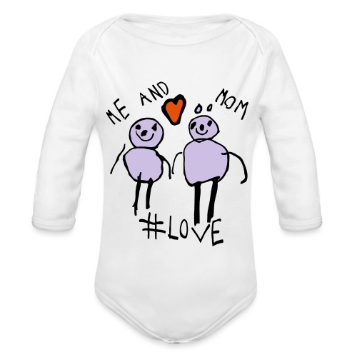 Me and Mom #Love - Organic Longsleeve Baby Bodysuit