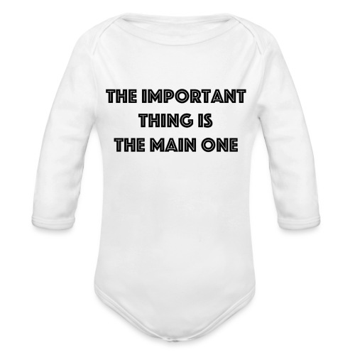 the important thing is the main one - Body Bébé bio manches longues