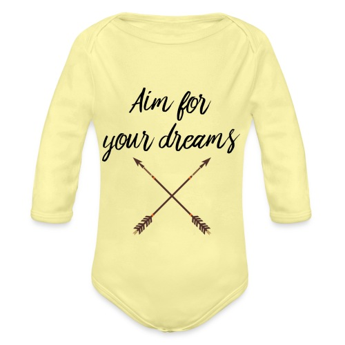 Aim for your Dreams - Vauvan pitkähihainen luomu-body