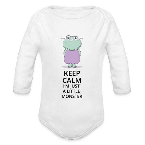 Keep Calm - Little Monster - Petit Monstre - Body bébé bio manches longues