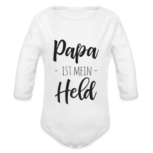 Papa ist mein Held - Baby Bio-Langarm-Body