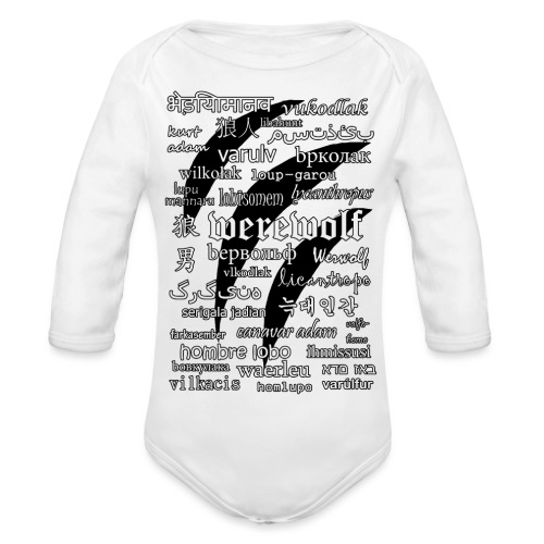 Werewolf in 33 Languages.png - Organic Longsleeve Baby Bodysuit