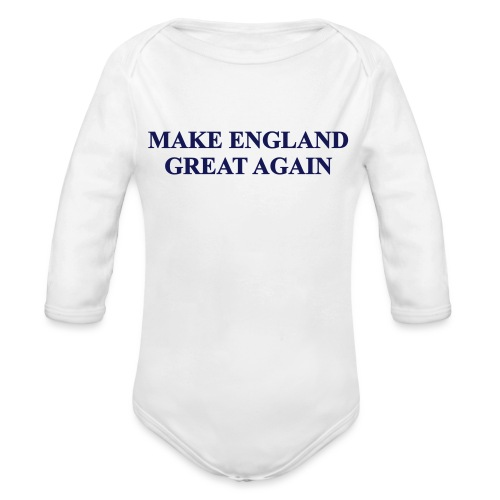 MAKE ENGLAND GREAT AGAIN - Organic Longsleeve Baby Bodysuit