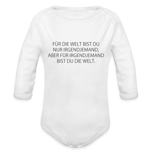 Für die Welt bist du nur irgendjemand, ... - Baby Bio-Langarm-Body