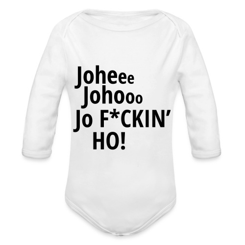 Premium T-Shirt Johee Johoo JoF*CKIN HO! - Baby bio-rompertje met lange mouwen